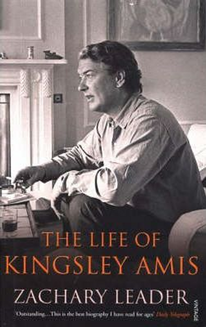 Leader, Zachary / The Life of Kingsley Amis (Large Paperback)