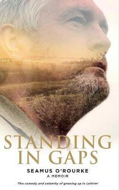 ORourke, Seamus / Standing in Gaps (Large Paperback)