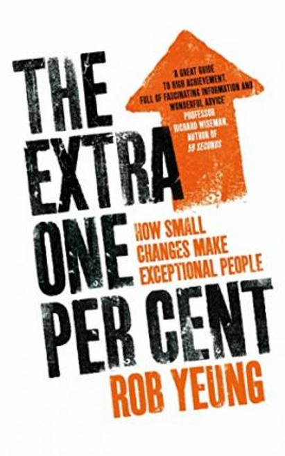 Yeung, Rob / The Extra One Per Cent (Large Paperback)