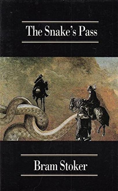 Stoker, Bram / The Snake's Pass (Large Paperback)
