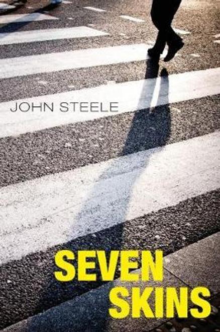 Steele, John / Seven Skins (Large Paperback)