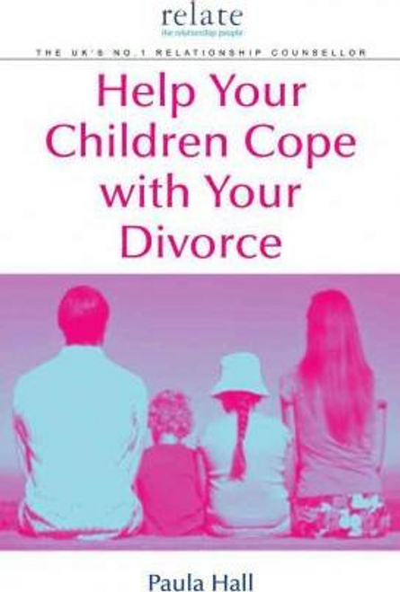 Hall, Paula / Help Your Children Cope With Your Divorce (Large Paperback)