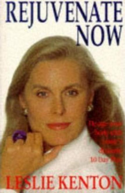 Kenton, Leslie / Rejuvenate Now (Large Paperback)