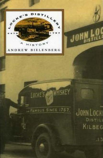Bielenberg, Andy / Locke's Distillery : A History (Large Paperback)