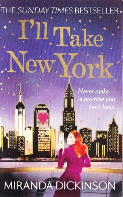 Dickinson, Miranda / I'll' Tke New York