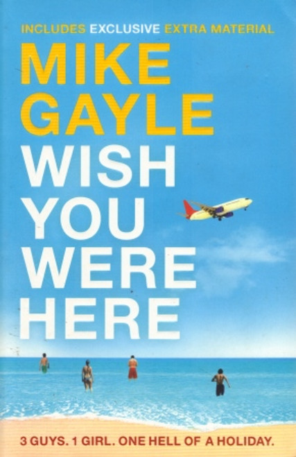 Gayle, Mike / Wish You Were Here