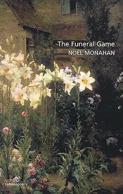 Monahan, Noel / The Funeral Game
