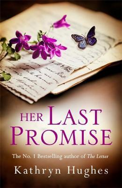 Hughes, Kathryn / Her Last Promise
