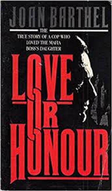 Barthel, Joan / Love or Honour