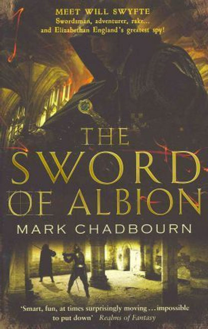 Chadbourn, Mark / The Sword of Albion : The Sword of Albion Trilogy Book 1