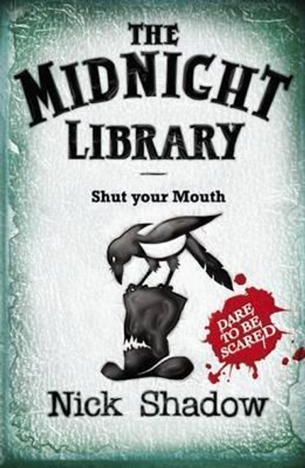 Shadow, Nick / The Midnight Library: Shut Your Mouth