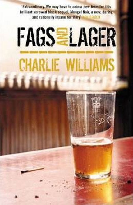 Williams, Charlie / Fags and Lager