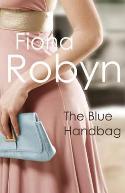 Robyn, Fiona / The Blue Handbag