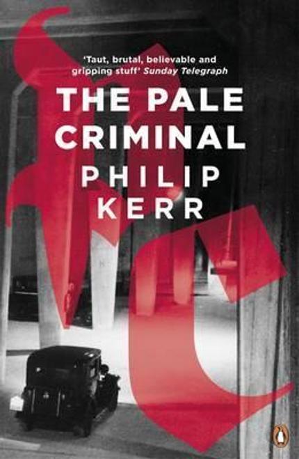 Kerr, Philip / The Pale Criminal
