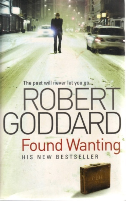 Goddard, Robert / Found Wanting