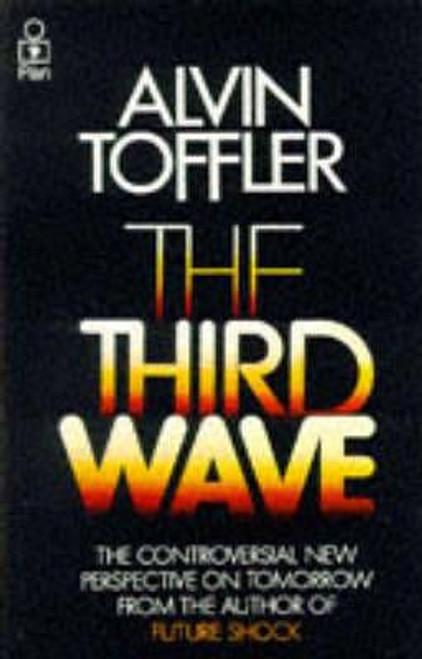 Toffler, Alvin -The Third Wave - PB - 1981 ( Originally 1980)