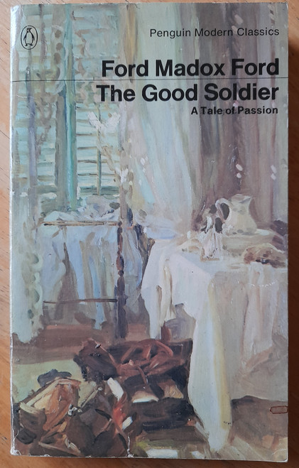 Madox Ford, Ford - The Good Soldier - Vintage Penguin PB - 1981 ( Originally 1915)
