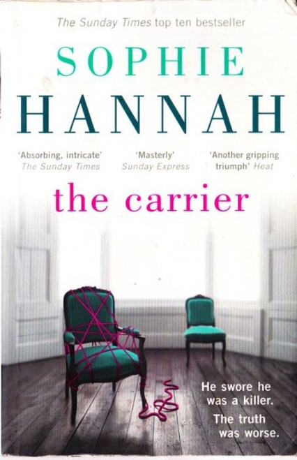 Hannah, Sophie / The Carrier