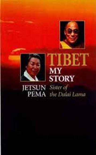 Pema, Jetsun / Tibet: My Story (Hardback)