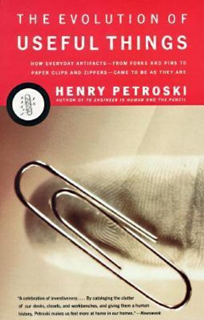Petroski, Henry / The Evolution of Useful Things (Hardback)