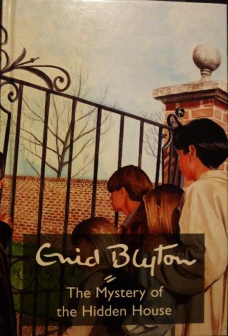 Blyton, Enid / The Mystery of the Hidden House (Hardback)