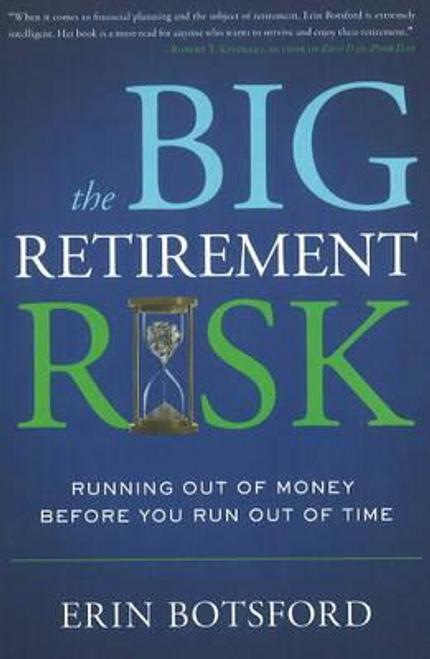 Botsford, Erin / The Big Retirement Risk (Hardback)