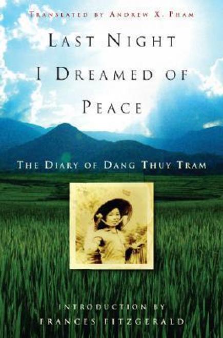 Tram, Dang Thuy / Last Night I Dreamed of Peace (Hardback)