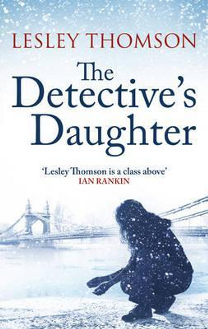 Thomson, Lesley / The Detective's Daughter (Hardback)