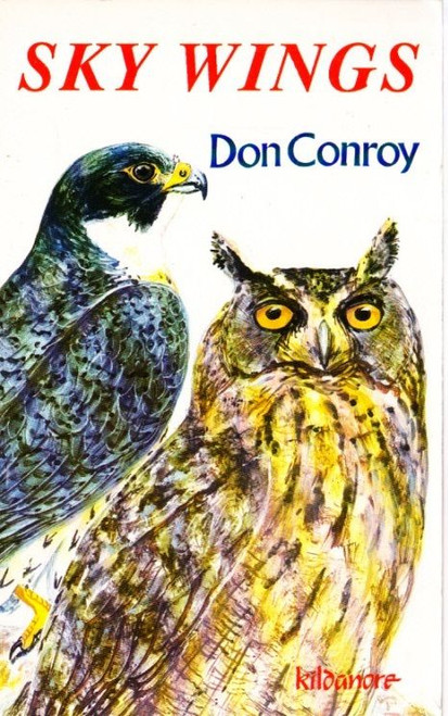 Conroy, Don - Sky Wings - PB - 1st Edition - 1992 ( Wings Trilogy - Book 3 )