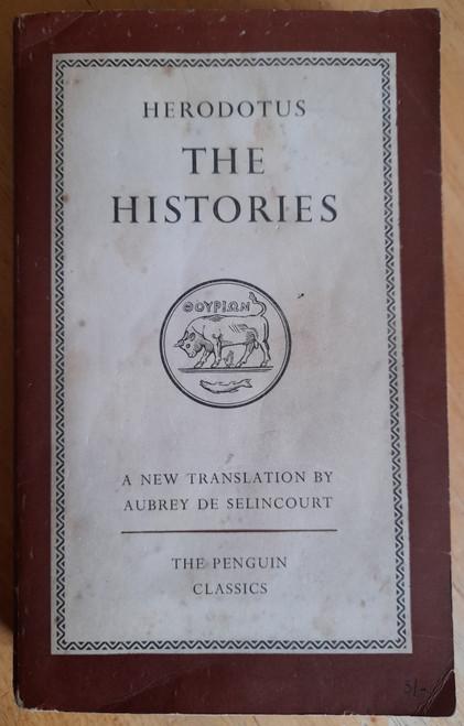Herodotus - The Histories ( Translated by Aubrey de Selincourt) - Vintage Penguin PB - 1954 - L34