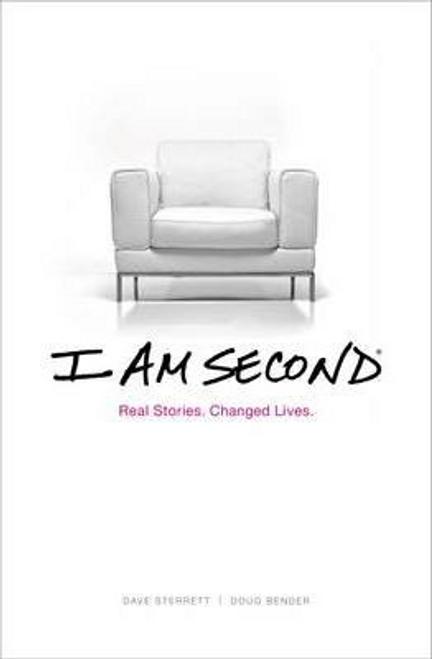Bender, Doug / I Am Second : Real Stories. Changing Lives. (Hardback)