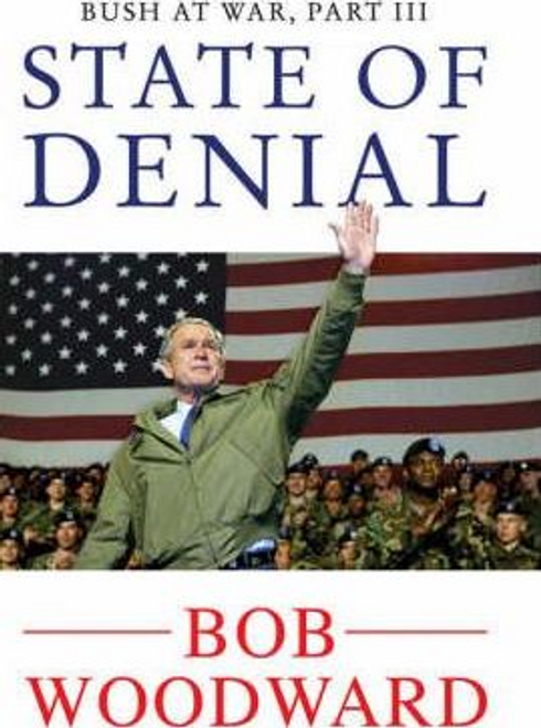 Woodward, Bob / State of Denial: Bush at War, Part III (Hardback)