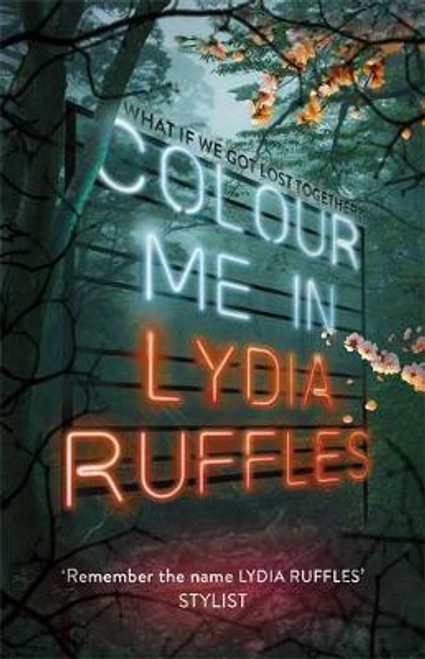 Ruffles, Lydia / Colour Me In (Hardback)