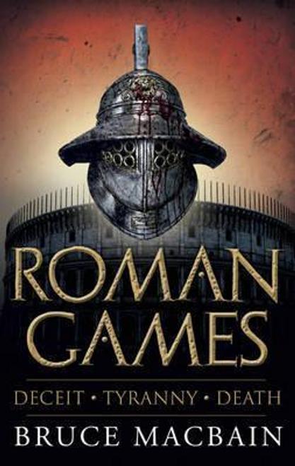Macbain, Bruce / Roman Games (Hardback)