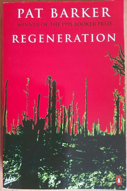 Barker, Pat - Regeneration ( WW1  Regeneration Trilogy - Book 1 ) )