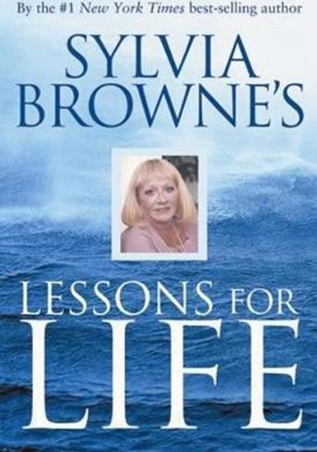 Browne, Sylvia / Lessons For Life (Hardback)