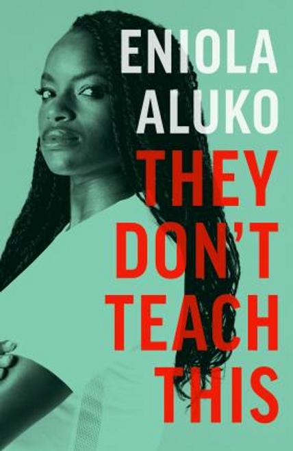 Aluko, Eniola / They Don't Teach This (Hardback)