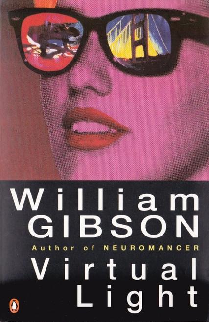 Gibson, William - Virtual Light