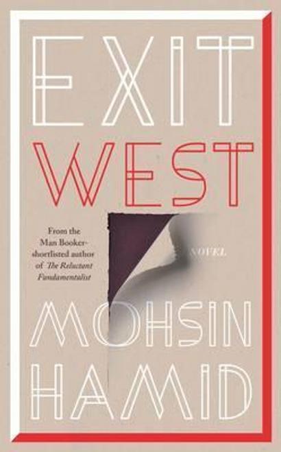 Hamid, Mohsin / Exit West (Hardback)