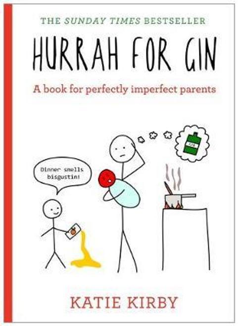 Kirby, Katie / Hurrah for Gin (Hardback)