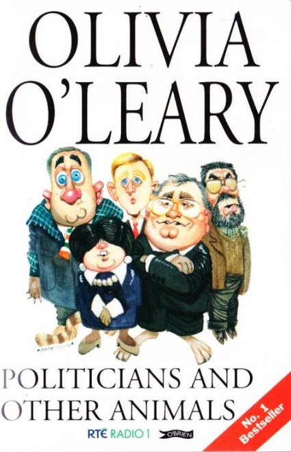 O'Leary, Olivia / Politicians and Other Animals