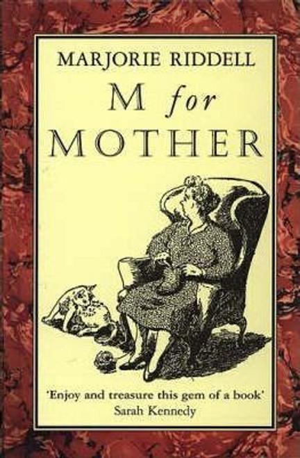 Riddell, Majorie / M For Mother (Hardback)