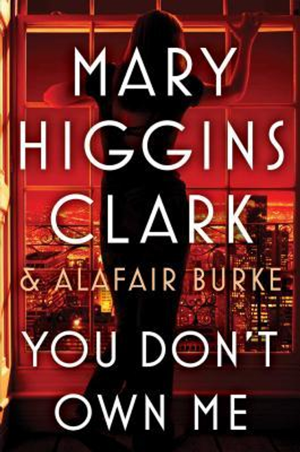 Clark, Mary Higgins / You Don't Own Me (Hardback)