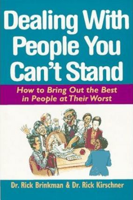 Brinkman, Rick / Dealing with People You Can't Stand (Hardback)