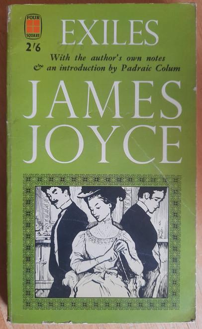 Joyce, James - Exiles ( Four Square PB ) 1962 Reprint - Drama/Play