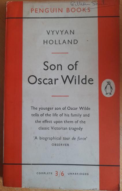 Holland, Vyvyan - Son of Oscar Wilde - Vintage Penguin PB 1957 - Originally 1954