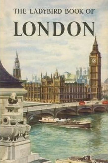 Berry, John - The Ladybird Book of LONDON - HB 50th Anniversary facsimile Edition  ( Originally 1961)
