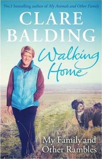Balding, Clare / Walking Home (Hardback)