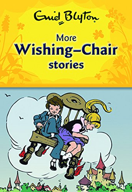 Blyton, Enid / More Wishing-Chair Stories (Hardback)