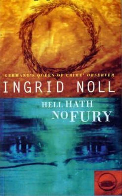 Noll, Ingrid / Hell Hath No Fury (Hardback)